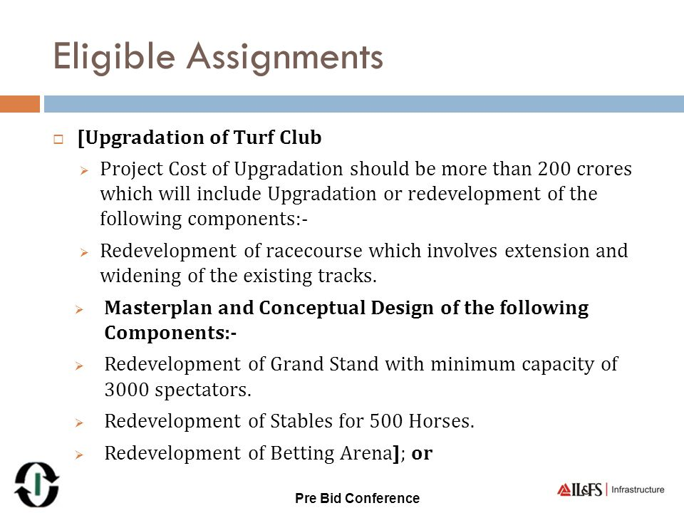 Eligible Assignments [Upgradation of Turf Club